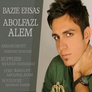 دانلود آهنگ جدید ابوالفضل عالم به نام بازیه احساس