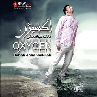Babak+Jahanbakhsh+ +Oxygen1 - دانلود آلبوم جدید بابک جهانبخش با نام اکسیژن