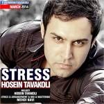 HosseinTavakoli 150x150 - دانلود آهنگ جدید حسین توکلی به نام استرس