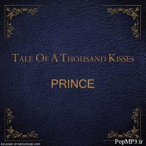 دانلود آهنگ خارجی Prince به نام Tale Of A Thousand Kisses